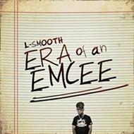L-Smooth proves himself a hip-hop purist on <em>Era of an Emcee</em>