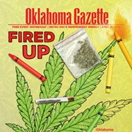 Next Issue: Oklahoma Gazette begins its weekly coverage of issues surrounding the possible legalization of medical marijuana in Oklahoma