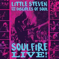 Little Steven and the Disciples of Soul's latest album, 2018's <i>Soulfire Live!</i>
