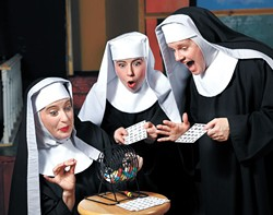Nunsense: The Second Coming features the antics of a group of extraordinary nuns.   Photo provided