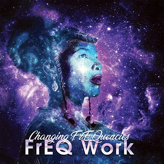 Changing Frequencies' FREQ Work was released May 10. - IMAGE DISTROKID / PROVIDED