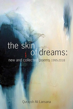 The Skin of Dreams: New and Collected Poems 1995-2018 - THE CALLIOPE GROUP / PROVIDED