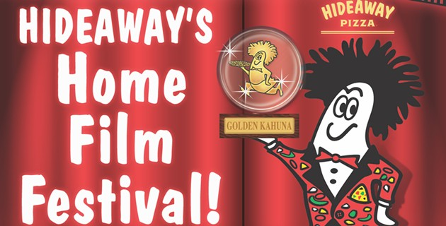 PRESS RELEASE Hideaway Pizza Launches Home Film Contest