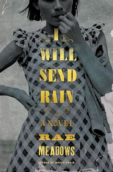 I Will Send Rain by Rae Meadows (Image provided)