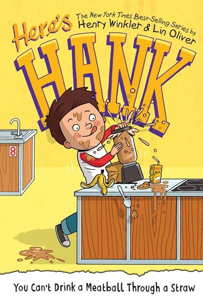Here's Hank: You Can't Drinka a Meatball Through a Straw - PENGUIN RANDOM HOUSE / PROVIDED