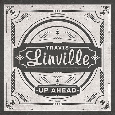 1_Travis_Linville_Up_Ahead.jpg