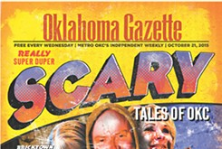 Cover Story Teaser: Really, super duper scary tales of OKC!