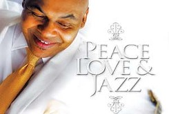 Maurice Johnson — Peace, Love & Jazz