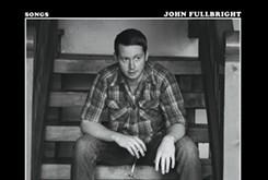 "Song review: John Fullbright — ""High Road"""