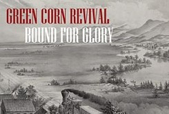 Green Corn Revival — Bound for Glory