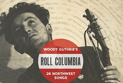 Smithsonian Folkways debuts previously unrecorded Woody Guthrie songs on its new <em>Roll Columbia</em> collection