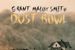 Singer-songwriter Grant Maloy Smith breathes new life into history on <em>Dust Bowl: American Stories</em>