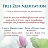 Free Zen Meditation Classes @ Buddha Mind Monastery