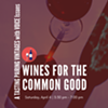 Wines for the Common Good @ First Unitarian Church of Oklahoma City