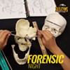 FORENSIC NIGHT at SKELETONS: MUSEUM OF OSTEOLOGY @ SKELETONS: Museum of Osteology