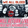 WE All BLEED Return Live November 27th @ Blue Note Lounge