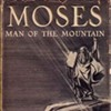 """One of My Favorite Books"": Moses, Man of the Mountain @"