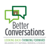 Better Conversations Session for Teens - Technology @ Oklahoma City National Memorial & Museum