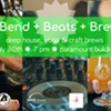 Bend, Beats and Brew @ The Paramount Room