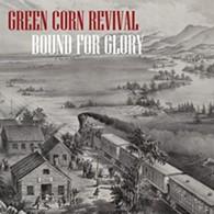 greencornrevival_boundforglory.jpg