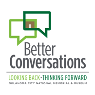 Better Conversations Facilitator Training at the Oklahoma City National Memorial & Museum - Uploaded by MARYANN