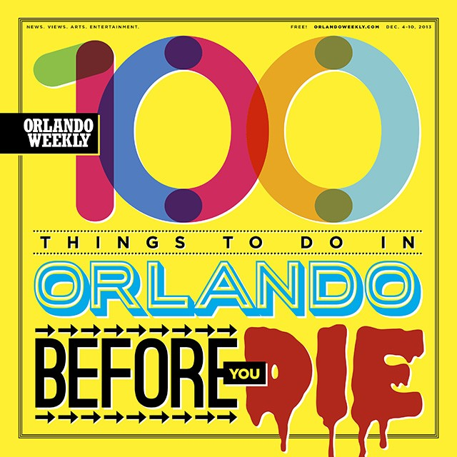 100 Things You Must Do In Orlando Before Die