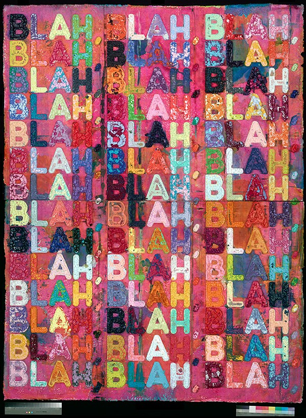 MEL BOCHNER, 'BLAH BLAH BLAH' (2013) IMAGE COURTESY OF THE ALFOND COLLECTION OF CONTEMPORARY ART AT ROLLINS COLLEGE