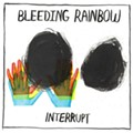 Bleeding Rainbow's 'Interrupt' is more imitation than originality