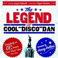 "Free movie screening: ""The Legend of Cool Disco Dan"""