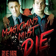 "Fringe 2015 review: ""Tim + Spencer's Magicians Must Die"""