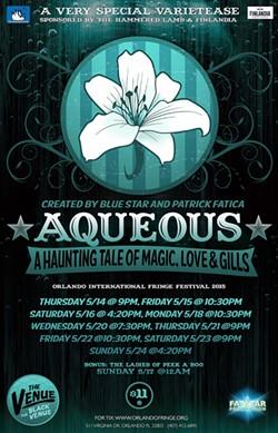"VarieTease presents ""Aqueous"" at the 2015 Orlando Fringe. - IMAGE VIA PATRICK FATICA/VARIETEASE"