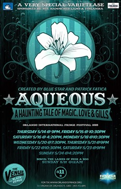 "VarieTease presents ""Aqueous"" at the 2015 Orlando Fringe. - IMAGE VIA PATRICK FATICA/VARIETEASE"