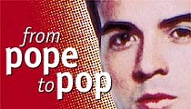 Pope to pop