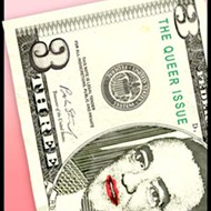 QUEER AS A $3 BILL