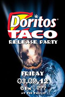 Selection Reminder: Dorito Taco Release Party tonight at the Falcon!