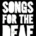 'Songs for the Deaf' and 'Train Shots'