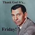TGIF: Famous Fridays