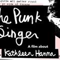 'The Punk Singer': a love letter to Riot Grrrl Kathleen Hanna