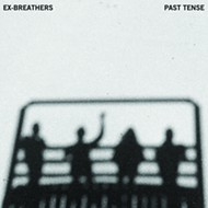 Tallahassee's Ex-Breathers blast forward on 'Past Tense'