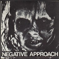 Influential early hardcore band Negative Approach might burn down Will's Pub Wednesday
