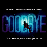Fringe 2019 Review: 'Goodbye'