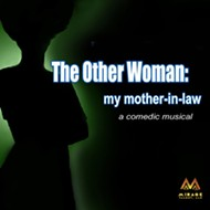 Orlando Fringe 2017 review: 'The Other Woman: My Mother-in-Law'