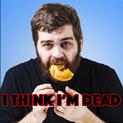 ithinkimdead_4x4.png
