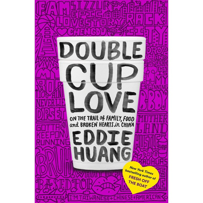 09-eddie-huang-double-cup-love.jpg