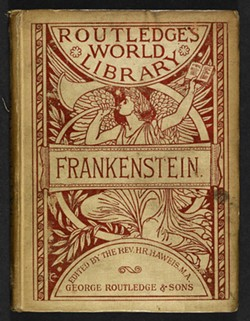 'Frankenstein' was first published anonymously in 1818.;Mary Shelley's name was added in 1823. - 1886 EDITION PHOTO COURTESY THE BRITISH LIBRARY