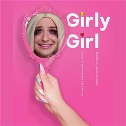 Lily Chrones in Girly Girl - IMAGE COURTESY ORLANDO FRINGE