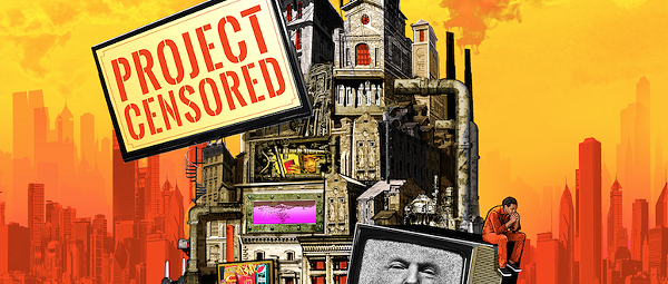 Every year, Project Censored gathers the most important stories that didn't get the attention they deserve