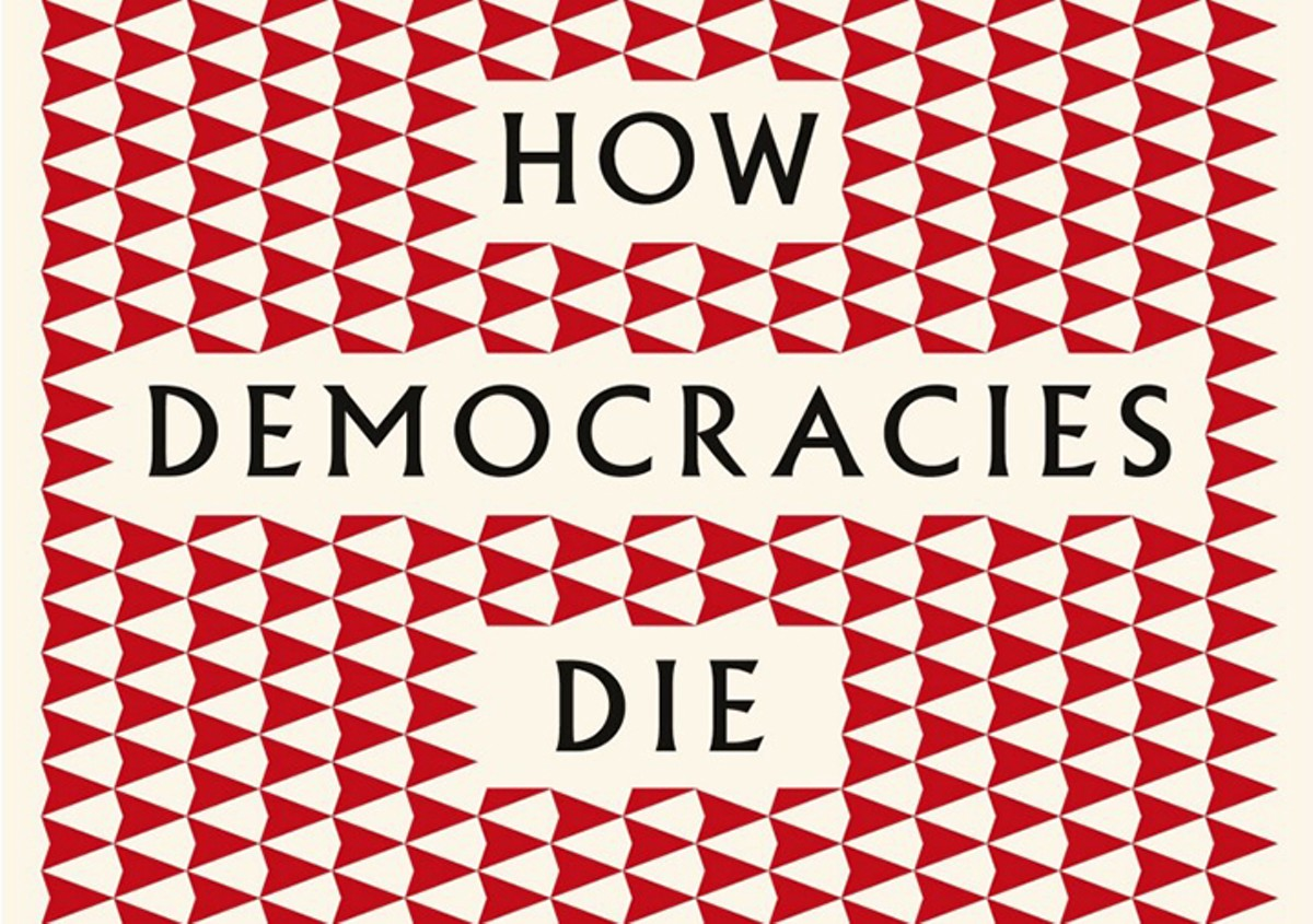 Cover of How Democracies Die by Steven Levistsky and Daniel Ziblatt
