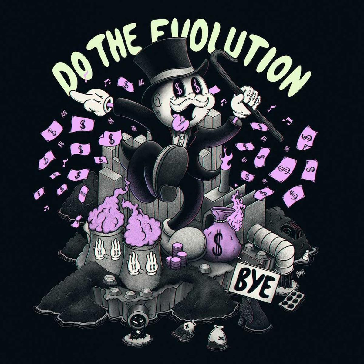 'Do the Evolution,' by Leonardo Bianchi/GMcFly
