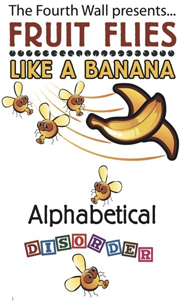 'Fruit Flies Like a Banana: Alphabetical Disorder' at the Orlando Fringe